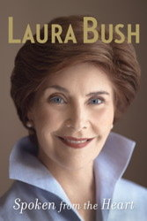 """Spoken From the Heart"" by Laura Bush"