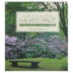 """Elizabeth Murray's book cover, """"Cultivating Sacred Space"""""""