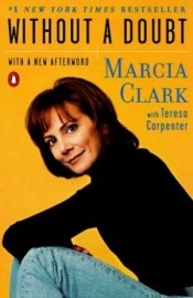 Marcia Clark | Without A Doubt