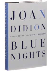 Joan Didion Blue Nights