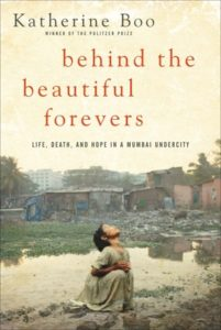 Behind the Beautiful Forevers by Katherine Boo Book Review