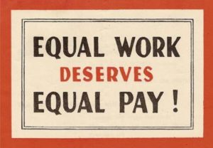 Equal Pay for Equal Work sign