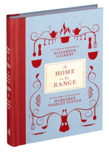 Elizabeth Gilbert's At Home on the Range