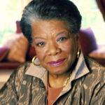 Maya Angelou--Medical Clinic Founder