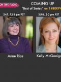 On TWE Radio 'Best Of' Show: Anne Rice and Dr. Kelly McGonigal on Sept. 1,2