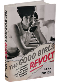 The Good Girls Revolt, book by Lynn Povich