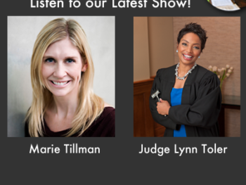 TWE Podcasts of interviews with Marie Tillman of the Pat Tillman Foundation and Judge Lynn Toler, star of Divorce Court