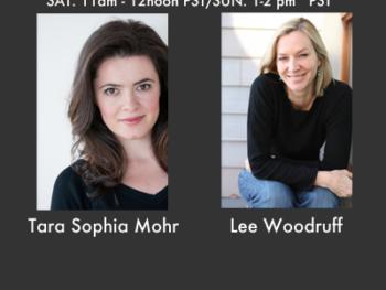 TWE Radio Encore Show with guests Lee Woodruff and Tara Sophia Mohr