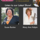 TWE Radio Podcasts: Interviews with CNN Hero Susan Burton, and Mary Ann Halpin of Fearless Women
