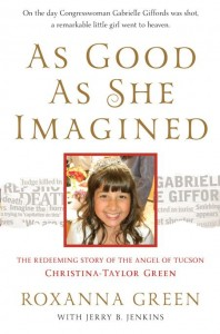 Roxanna Green's Book on her Daughter, Tucson shooting victim