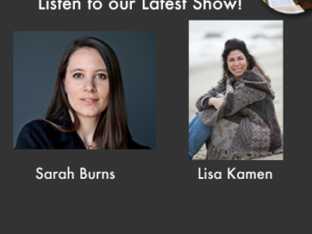TWE Radio Podcasts with Sarah Burns and Lisa Kamen