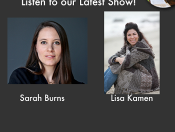 "TWE Radio Podcasts with interviews with documentary producer, Sarah Burns, and Lisa Kamen of ""Harvesting Happiness"""
