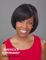 Deborah Tillman, known as America's SuperNanny on MyLifetime.com