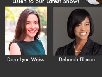 Guests Dara-Lynn Weiss and SuperNanny Deborah Tillman: TWE Radio Interview Podcasts