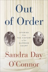 Sandra Day O'Connor book, Out of Order