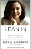 "Sheryl Sandberg's book, ""Lean In"""