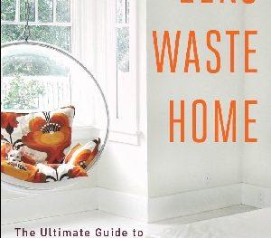 Bea Johnson's book, Zero Waste Home