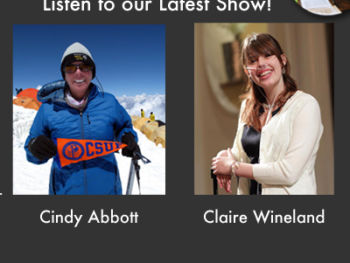 TWE Podcasts with Adventurer, Cindy Abbott, and Soaring Spirit, Claire Wineland