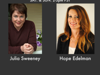 Guests on TWE Radio Mother's Day Show: Saturday Day Night Live actress, Julia Sweeney and Hope Edelman, author of Motherless Daughters