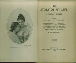 "Helen Keller's Birthday, photo of ""The Story of My Life""/ Radcliffe Library"