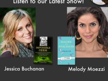TWE Podcasts with Guests Jessica Buchanan and Melody Moezzi