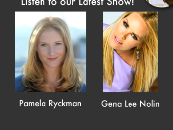 TWE Podcasts with Pamela Ryckman and Gena Lee Nolin