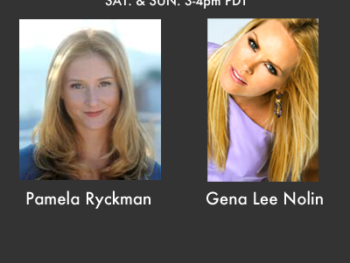 TWE Radio Encore Show with Pamela Ryckman and Gena Lee Nolin