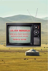 Patricia Sexton's Life from Mongolia