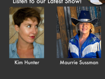 TWE Podcasts with Kim Hunter and Maurrie Sussman