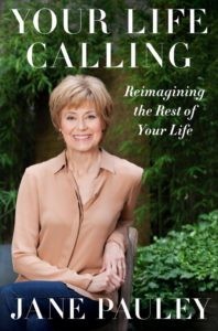 "Jane Pauley--author, ""Your Life Calling"""
