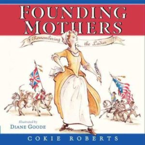 Cokie Roberts book, Founding Mothers