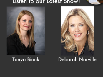 TWE Radio Encore Podcasts with Deborah Norville and Tanya Biank
