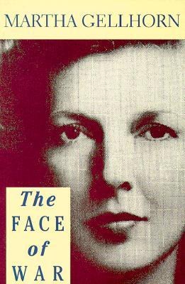 Martha Gellhorn book, The Face of War