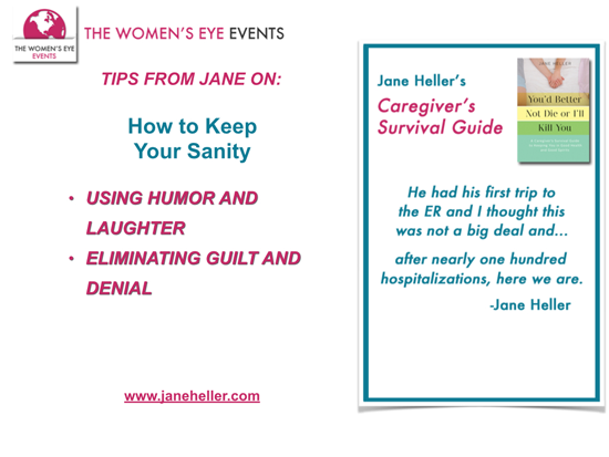 Slide from TWE TelEvent with Jane Heller on Tips for Caregivers: How to Keep Your Sanity