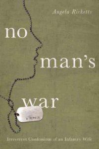 """""""No Man's War"""" by Angela Ricketts"""