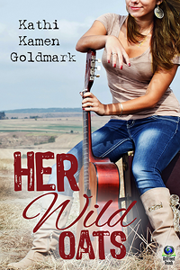 "Kathi Kamen Goldmark's book, ""Her Wild Oats"""