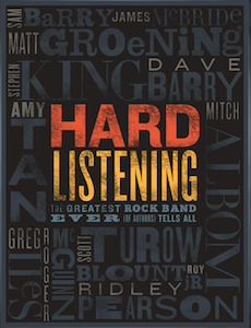 Hard Listening: The Greatest Rock Band (of Authors) Tell All book cover