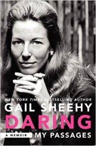 Gail Sheehy Book: Daring, My Passages