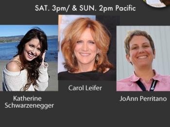 TWE Radio Encore show with Katherine Schwarzenegger, Carol Leifer and JoAnn Perritano