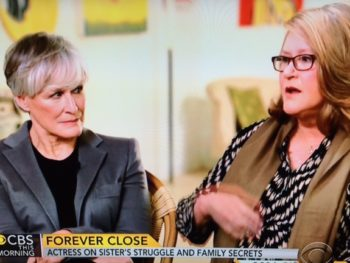 Glenn Close and sister Jessie on Relience, their new book/CBSnews.com