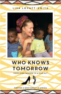 Lisa Lovatt-Smith, author Who Knows Tomorrow--Photo; Book Cover, Random House