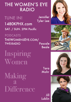 Coming Up on TWE Radio: Jennifer Tyler Lee, Pascale Beale, Tara Mohr and Jill Lublin