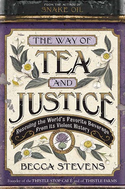 Becca Stephens book The Way of Tea and Justice