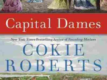 Cokie Roberts' book Capital Dames