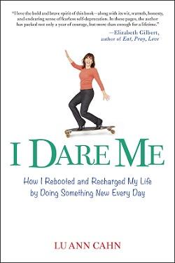 Lu Ann Cahn book I Dare Me