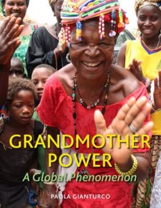 "Documentary Photographer Paola Gianturco's book, ""Grandmother Power"""