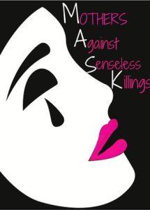 Mothrs Against Senseless Killings