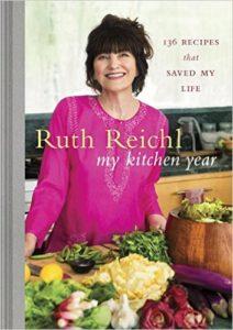 Ruth Reichl's book My Kitchen Year