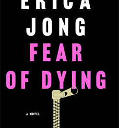 Erica Jong's Fear of Dying: Photo: St. Martin's Press