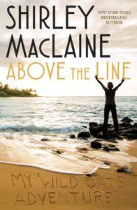 "Shirley MacLaine book ""Above the Line'--Atria Books"